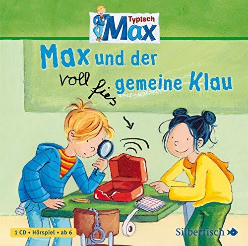 Typisch Max 1: Max und der voll fies gemeine Klau: 1 CD