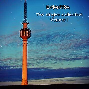 E-Mantra (the Singles Collection, Vol. I)