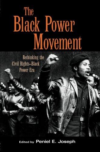 The Black Power Movement: Rethinking the Civil Rights-Black Power Era