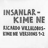Insanlar / Ricardo Villalobos - Kime Ne - Honest Jon's Records - HJP 76