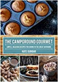 The Campground Gourmet: Simple, Delicious Recipes for Dining in the Great Outdoors