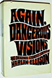 Again, Dangerous Visions: 46 Original Stories