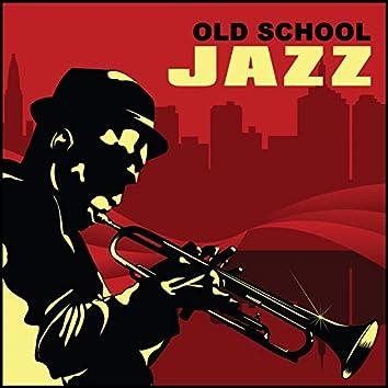 Old School Jazz