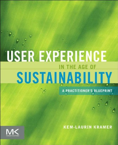 User Experience in the Age of Sustainability: A Practitioner's Blueprint (English Edition)