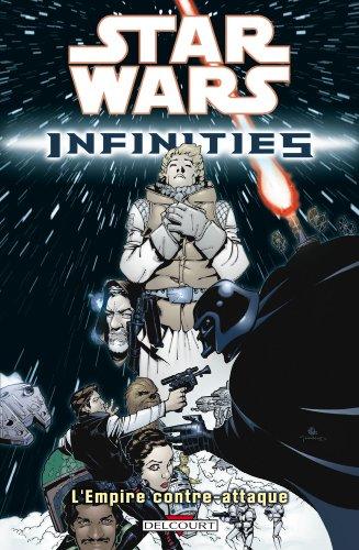 Star Wars - Infinities T02 - L'empire contre attaque