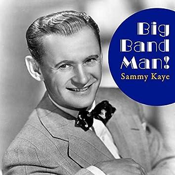 Big Band Man!