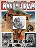 The Mandalorian Dots Lines Spirals Coloring Book: A Great Gift For The Mandalorian Fan