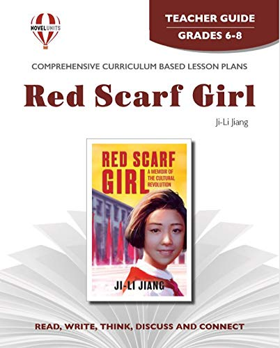 Red Scarf Girl - Teacher Guide by Novel Units