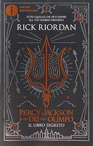 Il libro segreto. Percy Jackson e gli dei dell'Olimpo (Oscar bestsellers)