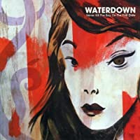 Never Kill the Boy on the First Date by Waterdown (2001-05-08)