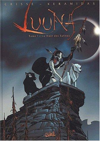 Luuna la nuit des totems - tome 01
