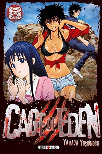 Cage of Eden T06