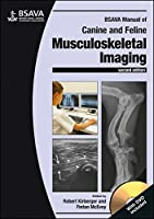 BSAVA Manual of Canine and Feline Musculoskeletal Imaging (BSAVA British Small Animal Veterinary Association)