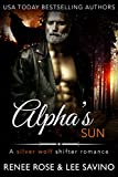 Alpha's Sun: An MC Werewolf Romance (Bad Boy Alphas Book 12)