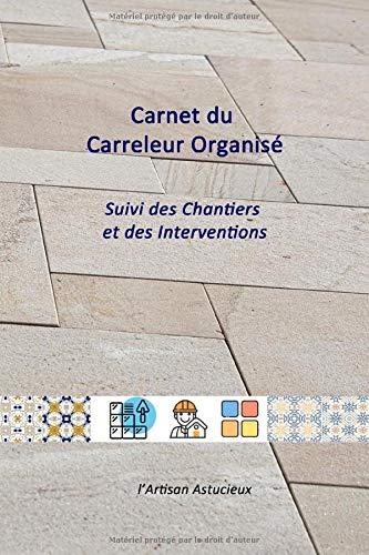 Carnet du Carreleur Organisé: Su...