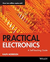 Practical Electronics: A Self-Teaching Guide (Wiley Self-Teaching Guides)