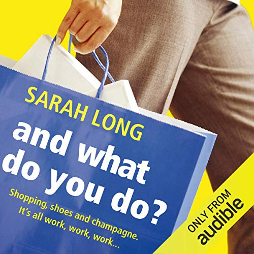 And What Do You Do? audiobook cover art