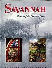 Savannah: Crown of the Colonial Coast (Urban Tapestry)