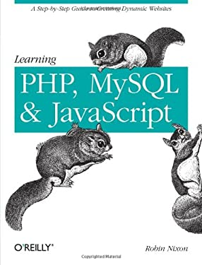 Learning PHP, MySQL, and Javascript (Animal Guide)