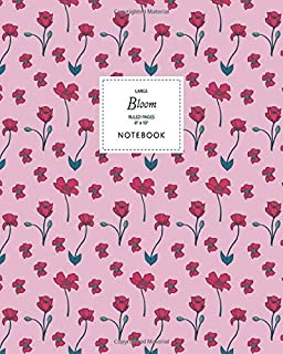 Bloom Notebook - Ruled Pages - 8x10 - Large: (Rose Edition) Fun Christmas notebook 192 ruled/lined pages (8x10 inches / 20...