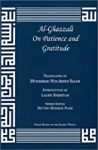 Al-Ghazzali On Patience and Gratitude (The Deliverers)