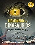 Diccionario de Dinosaurios (Libros de conocimiento)
