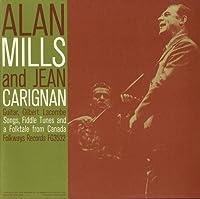 Alan Mills & Jean Carignan: Songs Fiddle Tunes & a