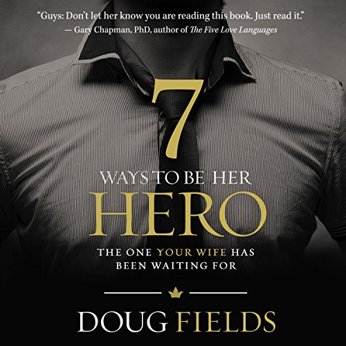 7 Ways to Be Her Hero audiobook cover art