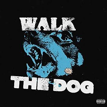 Walk the Dog (feat. Phantom J)