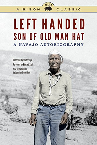 Left Handed, Son of Old Man Hat: A Navajo Autobiography