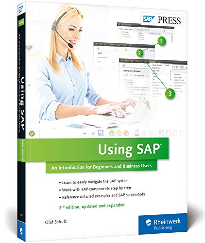 Using SAP ERP: An Introduction to Learning SAP for Beginners and Business Users (3rd Edition) (SAP PRESS)