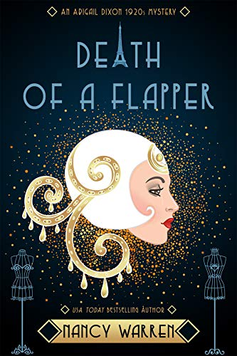 Death of a Flapper: A 1920s Cozy Historical Mystery (Abigail Dixon Mysteries Book 1) by [Nancy Warren]