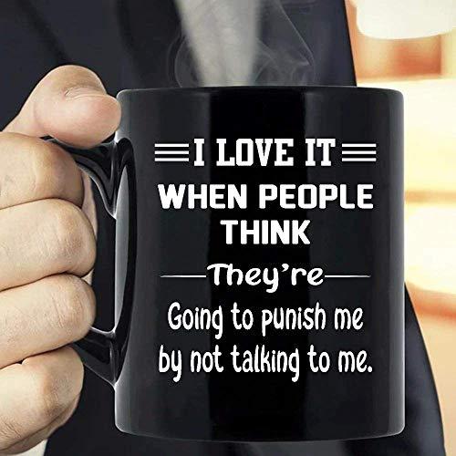 N\A Me Encanta Cuando la Gente Piensa Que me va a castigar por no hablarme.