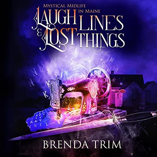 Laugh Lines & Lost Things Audiobook By Brenda Trim cover art