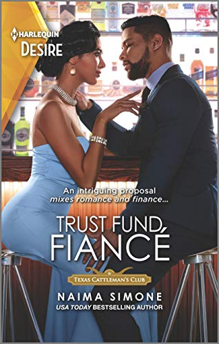 Trust Fund Fiancé (Texas Cattleman's Club: Rags to Riches, 4)