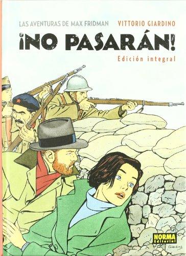 LAS AVENTURAS DE MAX FRIDMAN. ¡NO PASARÁN! (Edición integral) (EXTRA COLOR)