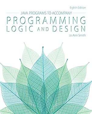 Java(TM) Programs to Accompany for Programming Logic and Design