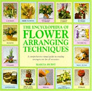 The Encyclopedia of Flower Arranging Techniques