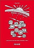 Lesen lernen nach dem Kieler Leseaufbau. Heft 9: Malen und lesen