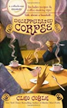 Decaffeinated Corpse (Coffeehouse Mysteries, No. 5) by Coyle, Cleo(July 3, 2007) Mass Market Paperback