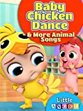 Baby Chicken Dance and More Animal Songs - Little Angel