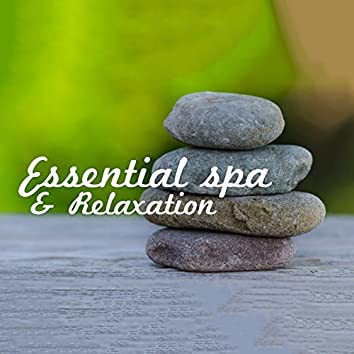 Essential Spa & Relaxation