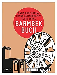 Barmbekbuch (Hamburg. Stadtteilbücher)