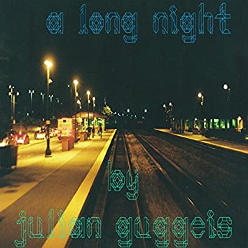 A Long Night