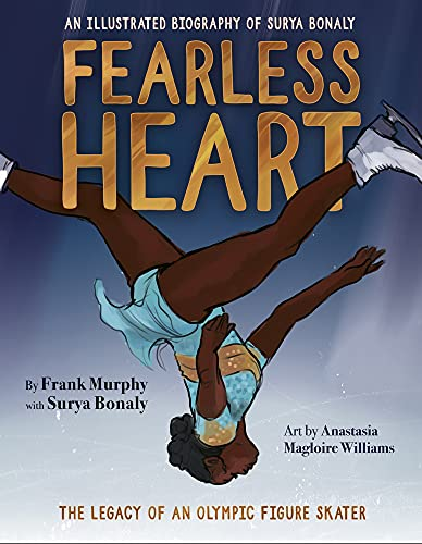 Fearless Heart: An Illustrated Biography of Surya Bonaly