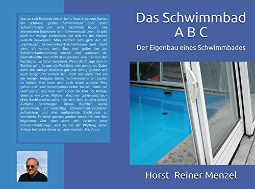 Das Schwimmbad A B C: Der Eigenbau eines Schwimmbades