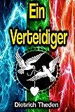 Ein Verteidiger (German Edition)