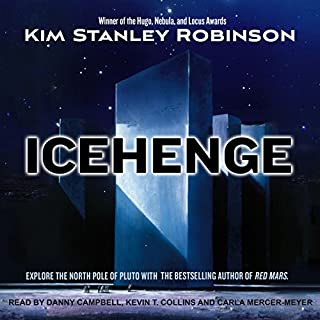 Icehenge                   By:                                                                                                                                 Kim Stanley Robinson                               Narrated by:                                                                                                                                 Danny Campbell,                                                                                        Kevin T. Collins,                                                                                        Carla Mercer-Meyer                      Length: 11 hrs and 50 mins     100 ratings     Overall 3.8