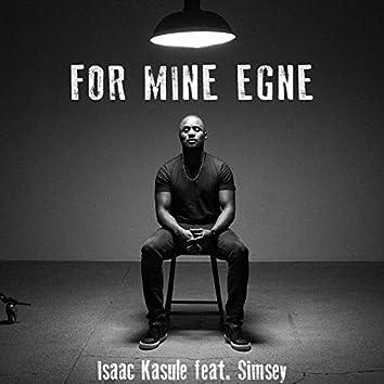For Mine Egne