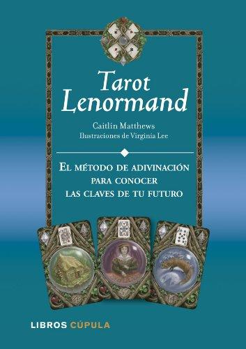 Kit Tarot Lenormand: El método de adivinación para conocer las claves de tu futuro (Esoterismo)